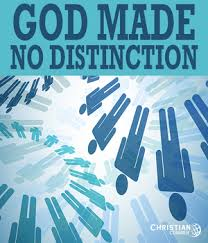 GOD HAS NO DISTINCTION BETWEEN JEWS AND GENTILES