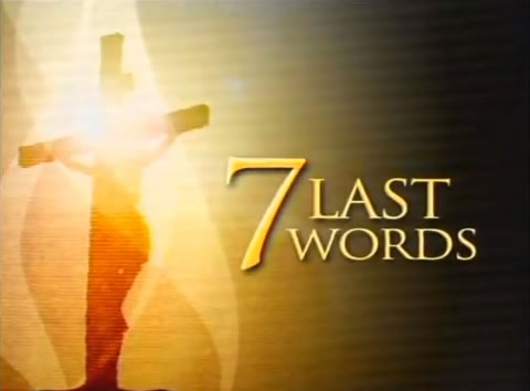 SEVEN WORDS TO THE CROSS